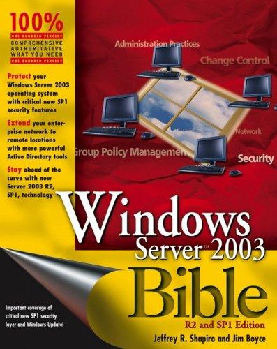 Windows Server 2003 Bible By Jeffrey R. Shapiro