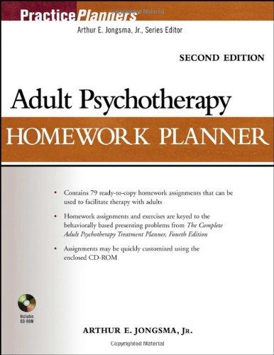 Adult Psychotherapy Homework Planner By Arthur E. Jongsma, Jr.