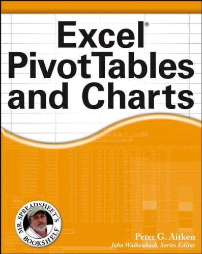 Excel PivotTables and Charts By Peter G. Aitken