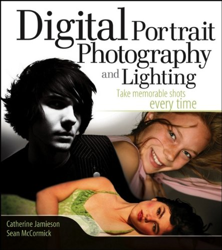 Digital Portrait Photography and Lighting By Catherine Jamieson