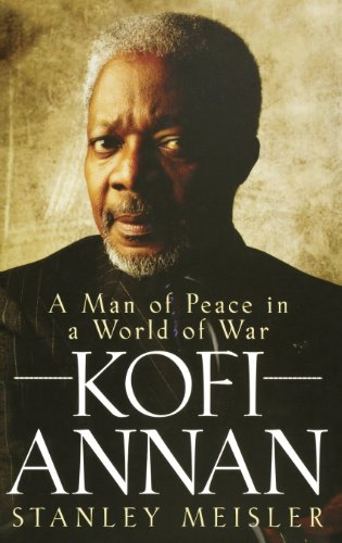 Kofi Annan By Stanley Meisler