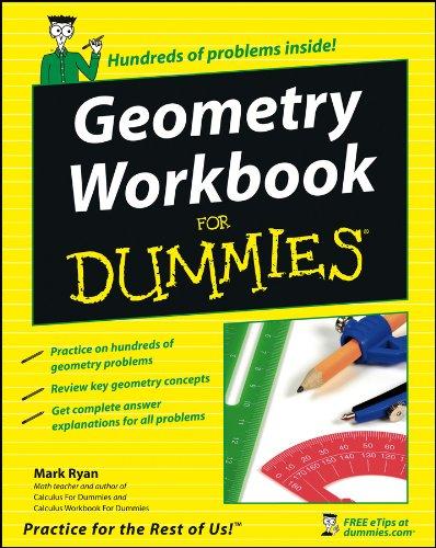 Geometry Workbook For Dummies By Mark Ryan