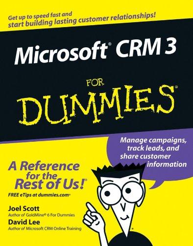Microsoft CRM 3 For Dummies By Joel Scott