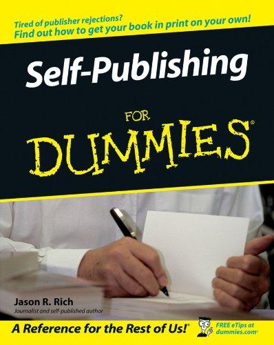 Self-Publishing For Dummies By Jason R. Rich