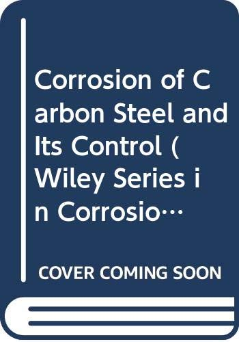 Corrosion of Carbon Steel and Its Control By Iwao Matsushima