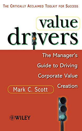 Value Drivers By Mark C. Scott