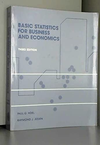 Basic Statistics for Business and Economics By Paul G. Hoel