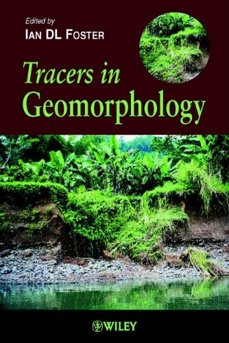 Tracers in Geomorphology By Edited by Ian D. L. Foster