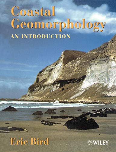 Coastal Geomorphology By Eric C. F. Bird