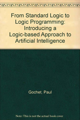 From Standard Logic to Logic Programming By Andre Thayse