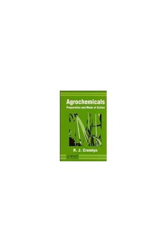 Agrochemicals By Richard J. Cremlyn