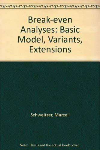Break-even Analyses By Marcell Schweitzer