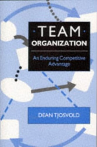 Team Organization By Dean Tjosvold