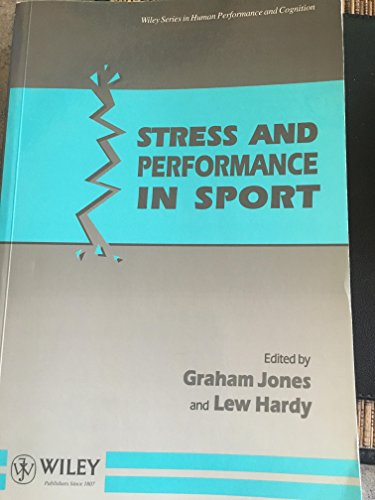 Stress and Performance in Sport By Edited by J. Graham Jones