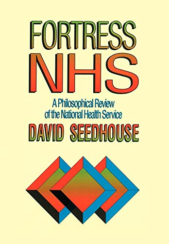 Fortress NHS By David Seedhouse