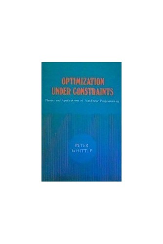 Optimization Under Constraints By Peter Whittle