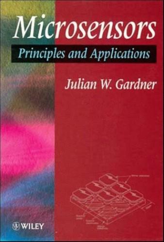 Microsensors By J. W. Gardner