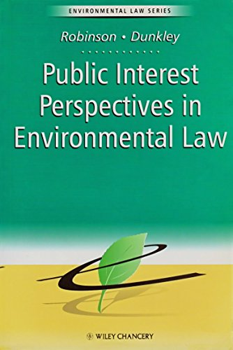 Public Interest Perspectives in Environmental Law By David Robinson