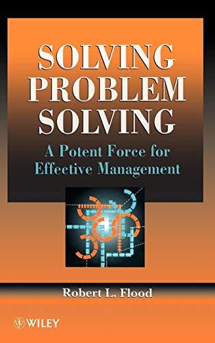 Solving Problem Solving By Robert L. Flood