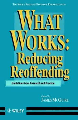 What Works By Edited by James McGuire