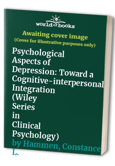 Psychological Aspects of Depression By Ian H. Gotlib