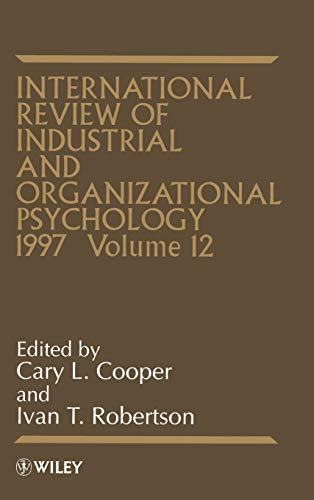 International Review of Industrial and Organizational Psychology 1997 By Cary Cooper