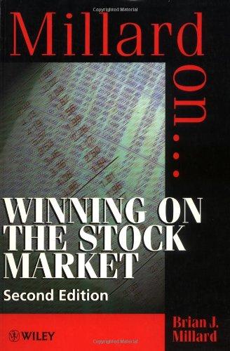 Winning on the Stock Market By Brian J. Millard