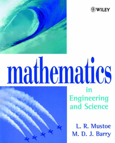 Mathematics in Engineering & Science by L.R. Mustoe