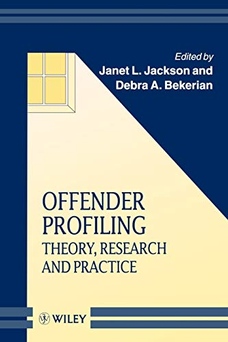 Offender Profiling By Janet L. Jackson