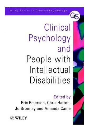 Clinical Psychology (Wiley Series in Clinical Psychology) By Edited by Eric Emerson