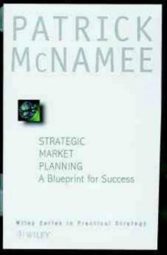Strategic Market Planning By Patrick B. McNamee