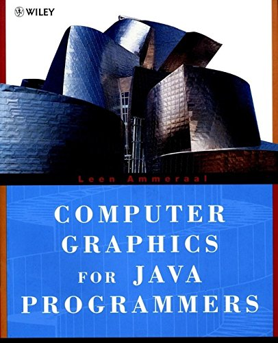 Computer Graphics for Java Programmers By L. Ammeraal