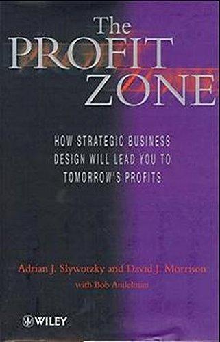 The Profit Zone By Adrian J. Slywotzky