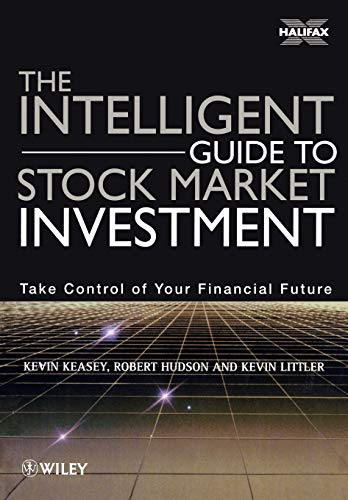 The Intelligent Guide to Stock Market Investment By Kevin Keasey