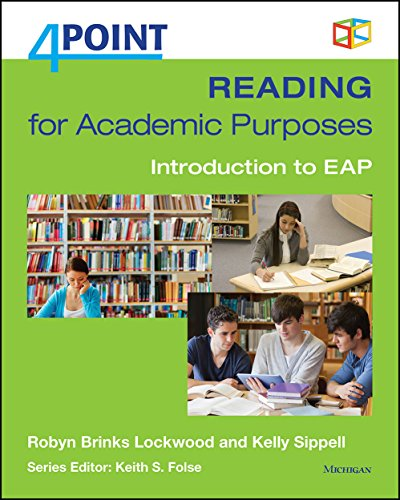Reading for Academic Purposes: Introduction to EAP (4 Point) By Robyn Brinks Lockwood