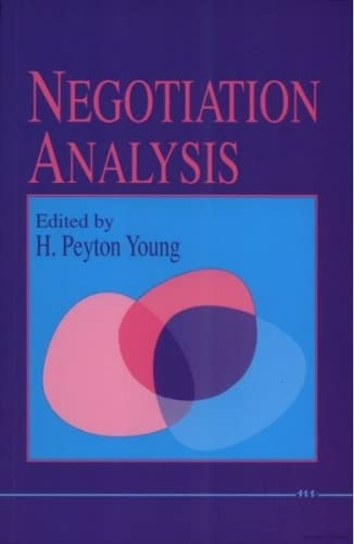 Negotiation Analysis By Edited by Petyon Young