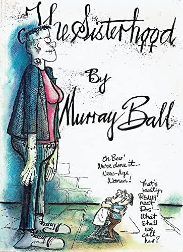 The Sisterhood By Murray Ball