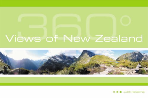 360 Degree Views of New Zealand By Judith Holtebrinck