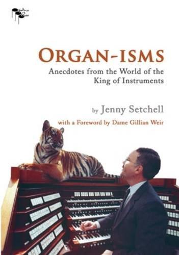 Organ-isms By Jenny Setchell