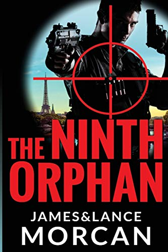 The Ninth Orphan By Lance Morcan