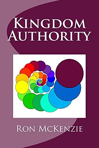 Kingdom Authority By Ron McKenzie