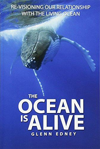 The Ocean Is Alive By Glenn Edney