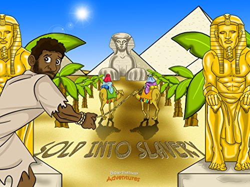 Sold into Slavery By Bible Pathway Adventures