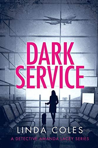 Dark Service By Linda Coles