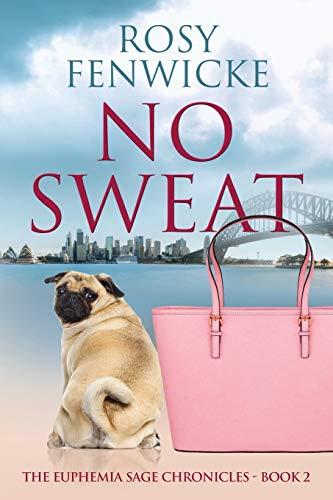 No Sweat By Rosy Fenwicke