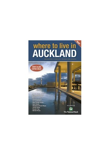 Where to Live in Auckland (3rd Edition) By Sharon Newey