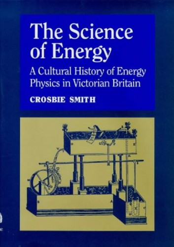 The Science of Energy By Crosbie Smith