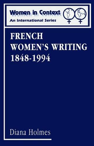 French Women's Writing, 1848-1994 par Diana Holmes