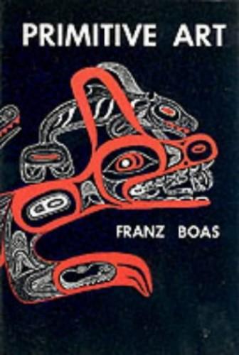 Primitive Art By Franz Boas