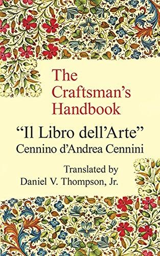 Craftsman's Handbook By Cennio D'Andrea Cennini
